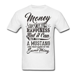 Wholesale U S T Shirts - Short Sleeve Custom Money Can't Buy You Happiness But It Can Buy U A Mustang t-shirt Men Printing Big Size Team tee