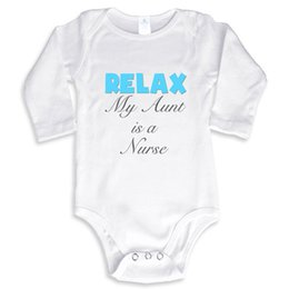 Wholesale Winter Nursing Clothes - Relax My Aunt is a Nurse Baby cotton outfit boy girl gift clothes newborn baby New Dad Mom