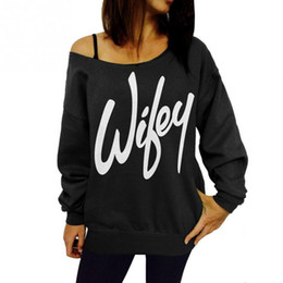 Wholesale Wholesale Off Shoulder Tees - Wholesale- Hoddies Sweatshirts Women 2016 New Print Wifey Hoodies Sweatshirt Off the Shoulder Tops Tee