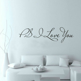 Wholesale Nursery Quote Decals - 58*15cm PS I Love You Wall Art Decal Home Decor Famous & Inspirational Quotes Living Room Bedroom Removable Wall Stickers