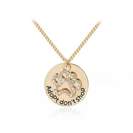 """Wholesale cute animal necklaces - """"Adopt don't shop"""" Round Pet Paw Print Rhinestone Necklaces Cute Animal Dog cat Memorial Jewelry Pet Lover Puppy Paw Necklace"""