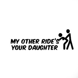 Wholesale Sticker Text - Wholesale 10pcs lot Funny People Fun Text My Other Ride Is Your Daughter Funny Car Stickers for Motorhome RV Motorcycles Laptop Car Styling