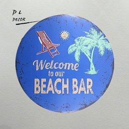 Wholesale Beach Bar Signs - DL-Vintage signs for garage Welcome to our beach bar Round painting Rustic Hotel Cafe bar decor
