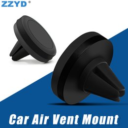 Wholesale safe wholesalers - ZZYD Car Mount Air Vent Magnetic Car Mount Universal Phone Holder Reinforced Magnet Easier Safer Driving For iP X 8 Samsung S8