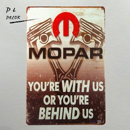 "Wholesale metal mechanics - Tin Metal Signs ""Mopar You're With Us Or Your Behind Us"" Parts Mechanic Garage Car Decor Man Cave"