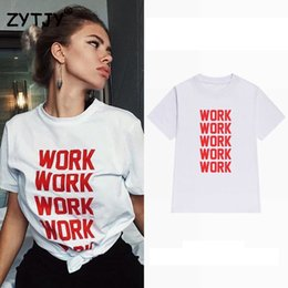 Wholesale White Work Shirts For Women - Wholesale-work work red letters Women tshirt Cotton Casual Funny t shirt For Lady Girl Top Tee Hipster Tumblr Drop Ship Z-1073