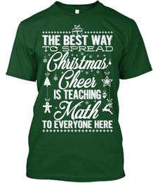 2019 magliette felpate Christmas Cheer Math Teacher - Il modo migliore per diffondere la famosa T-Shirt Tagless