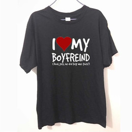 I Love My Boyfriend Yes He Bought Me Girlfriend Birthday Gift Humour T Shirt MENS SHIRT Tee Unisex