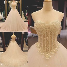 Wholesale boned bodice bridal dress - 2018 Real Image Wedding Dresses Sweetheart Beading Pearls Illusion Bodice A Line Exposed Boning Sweep Train Bridal Gowns Custom Made Cheap