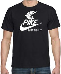 doni divertenti di pesca Sconti PIKE JUST FISH IT Divertente Pike Fishing Spinning Cool Regalo Birthday Parody T-Shirt Divertente spedizione gratuita Tee unisex
