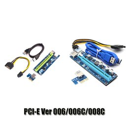 Wholesale Pci Sata Usb Card - PCI-E Ver 006 006C 008C Ver006C Ver008C Express Riser Card 1x to 16x USB 3.0 Data Cable SATA 15Pin-6Pin For BTC Bitcoin Miner