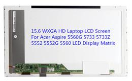 2019 pantalla led lcd acer 15.6 WXGA HD Laptop Pantalla LCD para Acer Aspire 5560G 5733 5733Z 5552 5552G 5560 matriz de pantalla LED rebajas pantalla led lcd acer