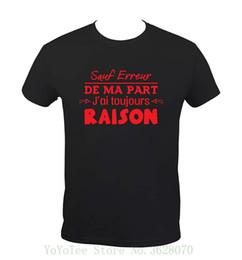 Idioma francés online-Camiseta Kko Funny French - Idioma lsquo; Sauf Erreur De Ma Part, Jrsquo; Ai Toujours Raisonrsquo; Suelto