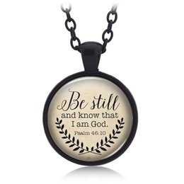 Wholesale handmade sales - 2018 Hot Sale Bible Verse Necklace 'Be Still and Know That I am God' Pendant Psalm 46:10 Quote Handmade Necklaces Jewelry 162630
