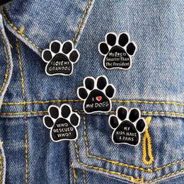 Wholesale Kids I - I love MY DOGS GRANDOG Brooch Pins WHO RESCUED WHO MY KIDS HAVE 4 PAWS Puppy My dog is smarter than president Badge