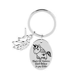 Wholesale Animal Car Accessories - 'That's OK Unicorns Don't Believe In You Either'Key Chain Magical Car Keyring Accessory Mythical Creature Unicorn Charm Keychain