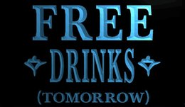 free beer signs Australia - LS1104-b-FREE-DRINKS-TOMORROW-Beer-Bar-Neon-Light-Sign Decor Free Shipping Dropshipping Wholesale 8 colors to choose