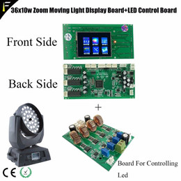 Wholesale moving led display - Stage Zoom Wash Moving Head Light 36*10w Parts Touch Display Main board Replacing LED Controlling Circuit Board and Mainboard