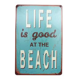 Винтажная пляжная живопись онлайн-LIFE IS GOOD AT BEACH Metal Tin Sign Home Decor Painting Pub Cafe Bar Vintage Plate Art Wall Decoration Poster 30x20cm A945