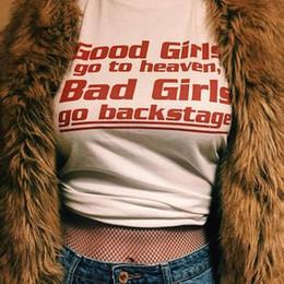 2019 menina má da moda Hip-hop Camisetas Mulheres 2018 Verão Das Mulheres Da Moda T-shirt Cartas Boas Meninas Ir Para O Céu Bad Girls Go Backstage Tees menina má da moda barato