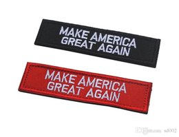 Wholesale badge embroidery designs - 10*2.5cm Badge Make America Great Again Stimulate Morale Patch Emblem Tactical Hook Loop Army Embroidery Armband New Design 4 5hka ZZ