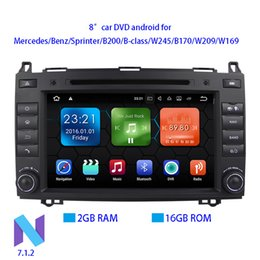 Wholesale Built Mercedes Benz - HOT SALES! 2018 Android 7.1.2 2GB RAM 8 Inches Car DVD Player For Mercedes Benz Sprinter B200 B-class W245 B170 W209 W169 Wifi GPS Radio