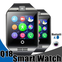 Wholesale Gps Watch Phone Camera - Smart Watches Q18 Bluetooth Smartwatch for Apple iPhone IOS Samsung Android Phone with SIM Card Slot Wristbands Smart Watch