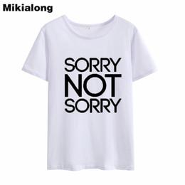 bddedf3f Women's Tee Oln Sorry Not Sorry Funny Tshirts Women Cotton T Shirt 2018 New  Summer Black White Harajuku Ladies T-shirt Feminina Blusas