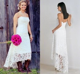 7374ce3187bf Fashionable High Low Wedding Dresses 2018 vintage Lace Strapless Garden  cowgirl Country Lace Short Beach Wedding Bridal Gowns
