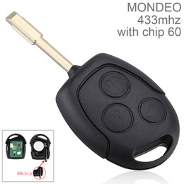 Wholesale Chips Key Car - 433Hz 315Hz 3 Buttons Replacement Remote Car Key Fob Transmitter Clicker Alarm with Chip 60 for Ford MONDEO Fiesta Focus CIA_420