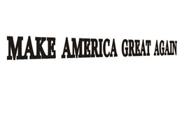 Wholesale black 335 - MAKE AMERICA GREAT AGAIN famous competition words US spirit car sticker laptop sticker CA-335