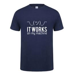 2019 máquinas de computación Regalos de cumpleaños divertidos para huaband boyfriend men funciona en mi máquina de algodón de manga corta programador informático camiseta camiseta rebajas máquinas de computación