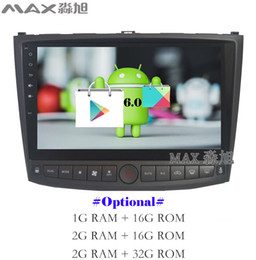 Wholesale Mp4 Player Phone - Android 6.0 Car DVD Player for Lexus IS250 2006 2007 2008 2009 2010 2011 with Car Radio BT WIFI SWC GPS map