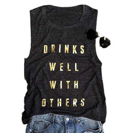 other clothing wholesale Coupons - Gold Letter Drinks Well With Others Printed Tank Tops Women Summer Sleeveless O-Neck Casual Black Tank Vest Tops Clothing