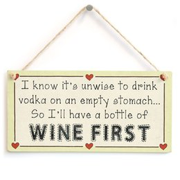Wholesale Vodka Signs - I know its unwise to drink vodka on an empty stomach So Ill have a bottle of wine first - Funny Wine Sign Sign