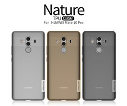 Wholesale Nature Series - Nillkin TPU Case For Huawei Mate 10 Pro 6.0 inch Nature Series Transparent Clear Soft Back Cover Huawei Mate 10 Pro Case