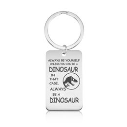 Wholesale inspiration white - Dinosaur Quotes Keychains Stainless Steel Inspirations Saying Engraving Keyrings DIY Women Charm Fashion Jewelry Gifts Wholesale