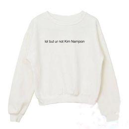 Lol hoodie online-lol ma non sono Kim Namjoon BTS Kpop Girocollo Felpa Donna Divertente Graphic Top Abbigliamento moda Felpe con cappuccio Felpa con cappuccio