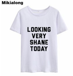 Wholesale very funny - OLN Korean Style Letter T Shirt Women T-shirt Femme LOOKING VERY SHANE TODAY Funny Tshirts Women Tops Tee Shirt Ropa Mujer