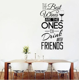 "Wholesale Wall Quotes For Kitchen - Free shipping Kitchen Quotes Wall Decal "" The Best Wines...With Friends "" Vinyl Wall Sticker Dining Room , Kitchen Wall Art Mural Home Decor"