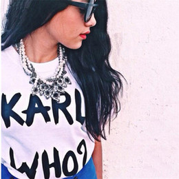 Wholesale Wholesale Hot Pink Tee Shirts - Hot Women T-Shirt KARL WHO Print T Shirt Funny Letter Tee Shirt Femme Short Sleeve Tees Tops Summer Women Clothes YWXK