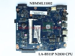 Wholesale Motherboard For Acer Mini - High quality Laptop Motherboard for ACER ES1-511 NBMML11002 Z5W1M LA-B511P N2830 CPU DDR3 100% Fully Tested