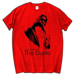 Wholesale Film Tee Shirts - Free shipping Just call me The Dude | Lebowski | Film men brand tee shirt male T shirt summer fashion top tees gift