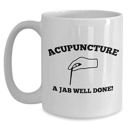 Wholesale funny ideas - Acupuncture Coffee Mug, Best Funny Unique Chiropractic Tea Cup Perfect Gift Idea For Men Women - Acupuncture a jab well done!