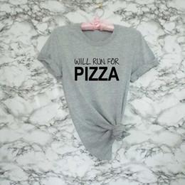 a3dd9484fcf 2019 funny running tops Le tee-shirt pour femme fonctionnera pour la pizza T -