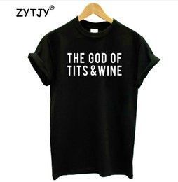 Wholesale black tits - The God of Tits and Wine Print Women tshirt Cotton Casual Funny t shirt For Lady Girl Top Tee Hipster Tumblr Drop Ship Z-1134