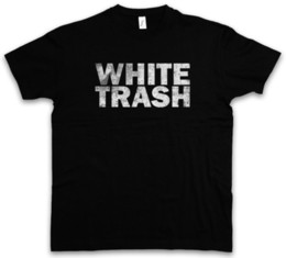 WHITE TRASH T-SHIRT - Hillbilly Redneck Outlaw USA Sud America Mobile Home Divertente spedizione gratuita Unisex Casual tee regalo da