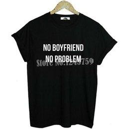 Wholesale white boyfriend shirt - New Women Tshirt NO BOYFRIEND NO PROBLEM Letters Print Cotton Casual Funny Shirt For Lady White Black Top Tee Hipster ZT203-1