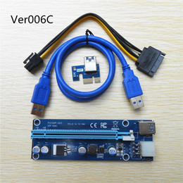 Wholesale ide cabling - Ver 006C PCIe Riser PCI-E PCI Express Riser Card 1x to 16x USB 3.0 Data Cable SATA to 6Pin IDE Molex Power Supply for BTC Miner Machine