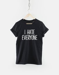 68ff327f I hate everyone Funny TShirt T Shirt with sayings Tumblr T Shirt for Teens  Teenage Girl Clothes Gifts Graphic Tee Women T-Shirts